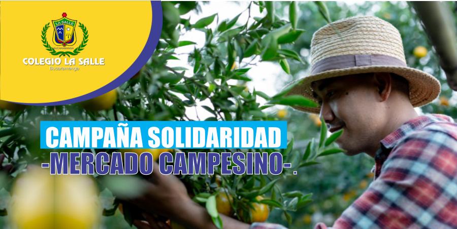 CAMPAÑA SOLIDARIDAD -MERCADO CAMPESINO-
